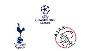 Tottenham vs Ajax Champions League Semi Finals Leg 1/2