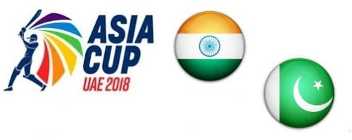 India vs Pakistan Asia Cup UAE 2018