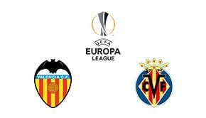 Valencia vs Villareal Europa League Quarter Final