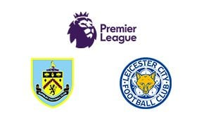 Premier League Burnley vs Leicester