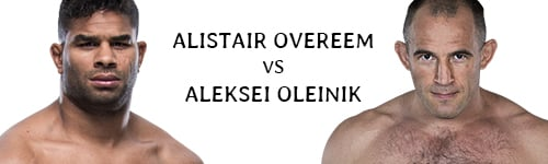Fight Night 149 Alistair Overeem vs Aleksei Oleinik