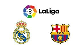 La Liga Real Madrid vs Barcelona