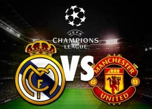 UEFA - Real Madrid vs Manchester United