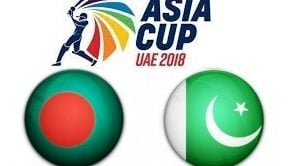 Bangladesh vs Pakistan Asia Cup UAE 2018