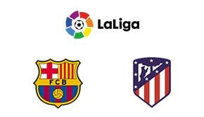 La Liga Barcelona vs Atlético Madrid