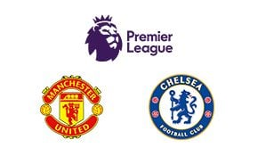 Premier League Man Utd vs Chelsea