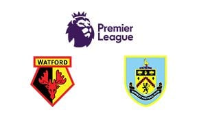 Premier League Watford vs Burnley