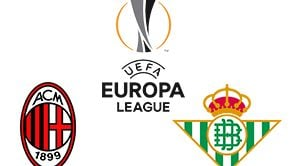 UEFA Europa League Milan vs Real Betis