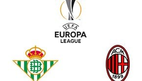 UEFA Europa League Real Betis vs Milan