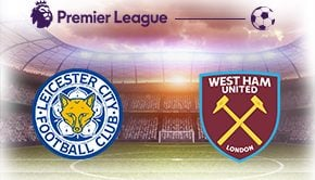 PL Leicester vs West Ham