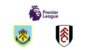 Premier League Burnley vs Fulham